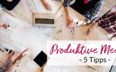 Meeting-Tipps: 5 Schritte zur produktiven Besprechung