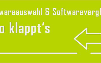 Softwareauswahl und Softwarevergleich – So klappt's!